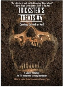 Indigenous Literary Foundation, Trickster's Treats #4, Frostfire, Aline Boucher Kaplan, Coming Buried or Not, Things in the Well Publications